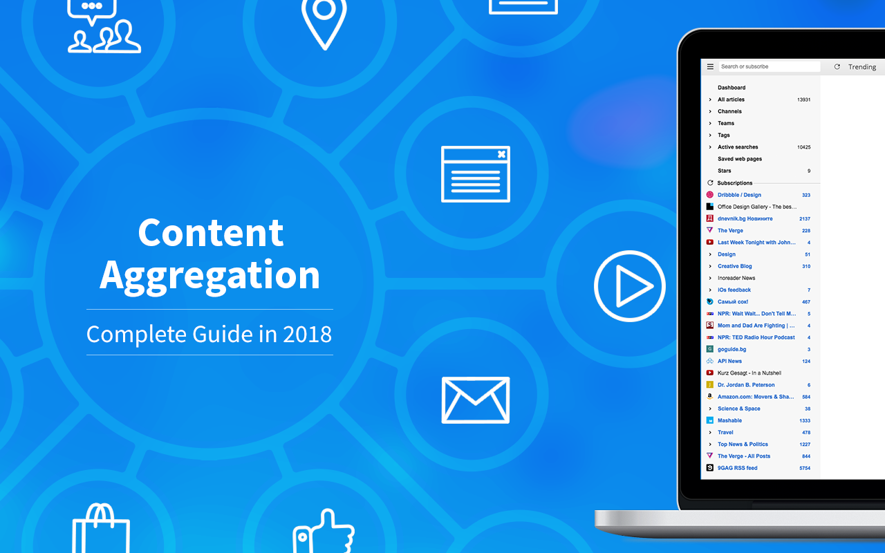 Content Aggregation Complete 2018 Guide (Definition, Tools