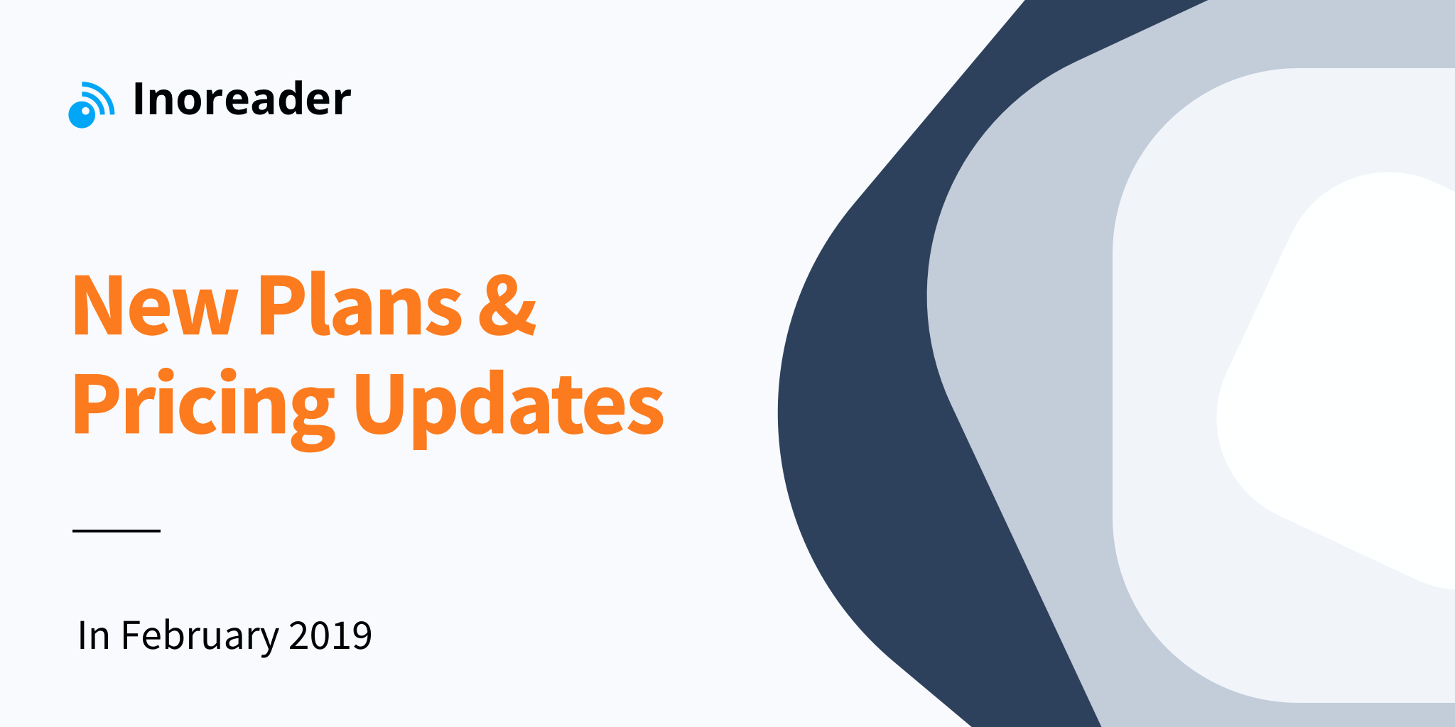 352834b2ae0 Official Announcement: Inoreader New Plans and Pricing Updates in February  2019